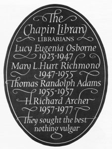 Commemorative slate listing the custodians of Chapin Library
